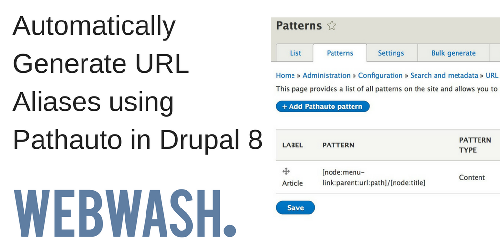Automatically Generate URL Aliases using Pathauto in Drupal